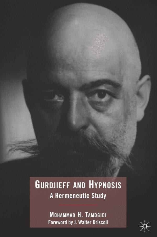 Gurdjieff and Hypnosis: A Hermeneutic Study by Mohammad H. Tamdgidi Gurdjieff and Hypnosis: A Hermeneutic Study explores the life and ideas of the enigmatic twentieth century philosopher, mystic, and teacher of esoteric dances George Ivanovitch Gurdjieff (1872?-1949), performing a hermeneutic textual analysis of all his published writings to illuminate the place of hypnosis in his teaching.