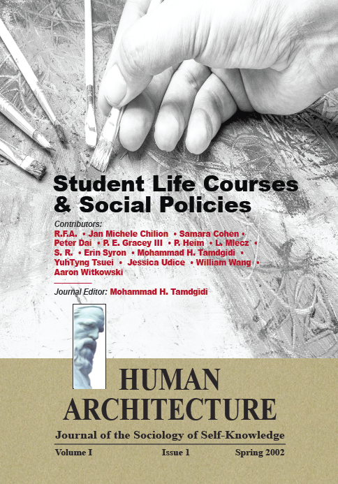 Student Life Courses & Social Policies [Human Architecture: Journal of the Sociology of Self-Knowledge, I, 1, 2002]