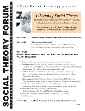 First Annual Social Theory Forum on Paulo Freire, 2004, UMass Boston